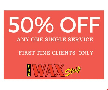 50% off any one single service first time clients only. valid through 07-30-17