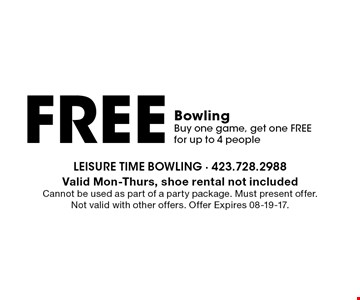free BowlingBuy one game, get one free for up to 4 people. Valid Mon-Thurs, shoe rental not includedCannot be used as part of a party package. Must present offer. Not valid with other offers. Offer Expires 08-19-17.