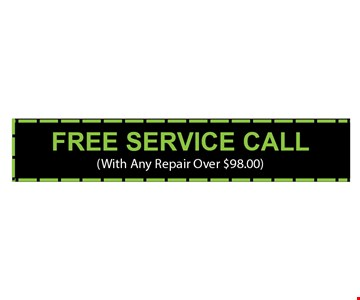 Free service call with any repair over $98. 08-19-17.