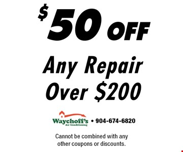 $50 offAny Repair Over $200. Cannot be combined with any other coupons or discounts. - 904-674-6820
