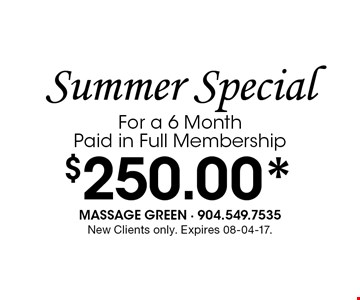 $250.00* Summer SpecialFor a 6 Month Paid in Full Membership. New Clients only. Expires 08-04-17.