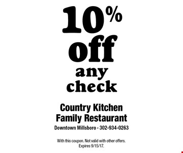 10% off any check. With this coupon. Not valid with other offers. Expires 9/15/17.