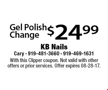 $24.99 Gel Polish Change. With this Clipper coupon. Not valid with other offers or prior services. Offer expires 08-28-17.