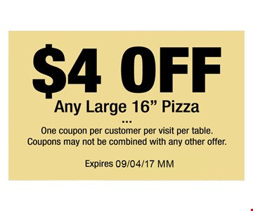 $4 off Any large 16