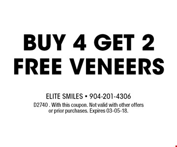 Buy 4 get 2 FREE Veneers. D2740 . With this coupon. Not valid with other offers or prior purchases. Expires 03-05-18.