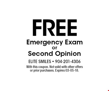Free Emergency ExamorSecond Opinion. With this coupon. Not valid with other offers or prior purchases. Expires 03-05-18.