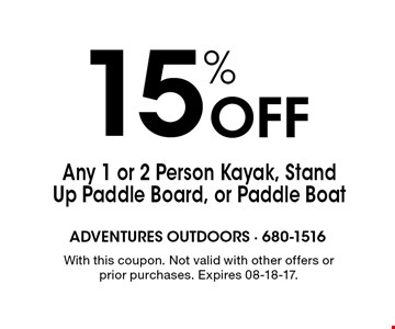 15% Off Any 1 or 2 Person Kayak, Stand Up Paddle Board, or Paddle Boat. With this coupon. Not valid with other offers or prior purchases. Expires 08-18-17.