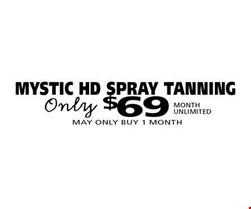 $69 MYSTIC HD SPRAY TANNING.