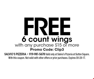 FREE 6 count wings with any purchase $15 or more Promo Code: Clip3. Salvio's Pizzeria - 919-981-5678 Valid only at Salvio's Pizzeria at Sutton Square. With this coupon. Not valid with other offers or prior purchases. Expires 08-28-17.