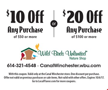 $20 Off Any Purchase of $100 or more. OR $10 Off Any Purchase of $50 or more. With this coupon. Valid only at the Canal Winchester store. One discount per purchase. Offer not valid on previous purchases or sale items. Not valid with other offers. Expires 10/6/17.Go to LocalFlavor.com for more coupons.