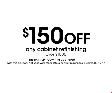$150 Off any cabinet refinishing over $1500. With this coupon. Not valid with other offers or prior purchases. Expires 09-15-17.