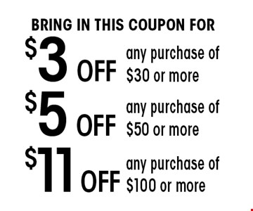 $3 Off any purchase of $30 or more.
