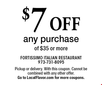 $7 off any purchase of $35 or more. Pickup or delivery. With this coupon. Cannot be combined with any other offer. Expires 12-31-17. Go to LocalFlavor.com for more coupons.