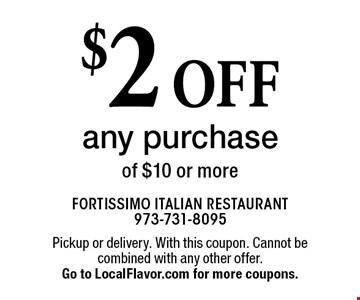 $2 off any purchase of $10 or more. Pickup or delivery. With this coupon. Cannot be combined with any other offer. Expires 12-31-17. Go to LocalFlavor.com for more coupons.