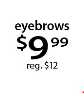 eyebrows $9.99 reg. $12. With this Clipper coupon. Not valid with other offers or prior services. Offer expires 09-25-17.