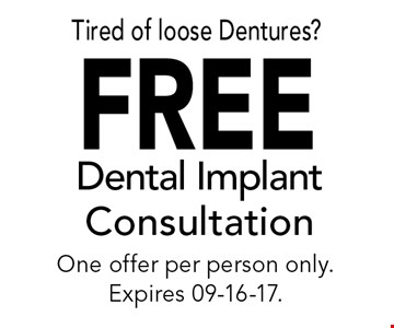 FREE Dental Implant Consultation. Call for details. Expires 09-16-17.