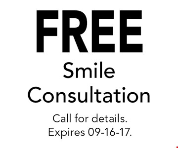 FREE Smile Consultation. Call for details. Expires 09-16-17.