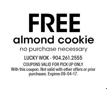 Free almond cookieno purchase necessary. With this coupon. Not valid with other offers or prior purchases. Expires 09-04-17.