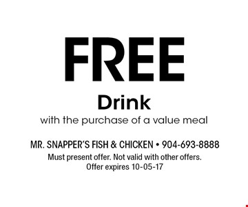 Free Drinkwith the purchase of a value meal. Must present offer. Not valid with other offers. Offer expires 10-05-17