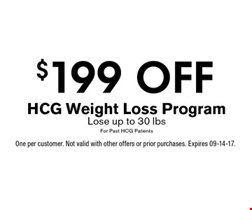 $199 OFF HCG Weight Loss ProgramLose up to 30 lbsFor Past HCG Patients. One per customer. Not valid with other offers or prior purchases. Expires 09-14-17.