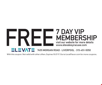 FREE 7 Day VIP membershipvisit our website for more details