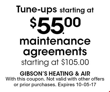 $55.00 Tune-ups starting at. With this coupon. Not valid with other offers or prior purchases. Expires 10-05-17