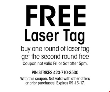 FREE Laser Tag. With this coupon. Not valid with other offers or prior purchases. Expires 09-16-17.