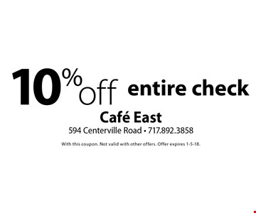 10% off entire check. With this coupon. Not valid with other offers. Offer expires 1-5-18.