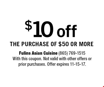 $10 off the purchase of $50 or more.