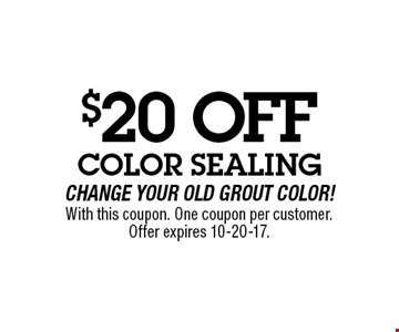 $20 OFF With this coupon. One coupon per customer.Offer expires 10-20-17.