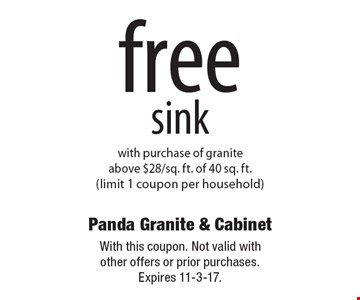 free sink with purchase of granite above $28/sq. ft. of 40 sq. ft. (limit 1 coupon per household). With this coupon. Not valid with other offers or prior purchases. Expires 11-3-17.