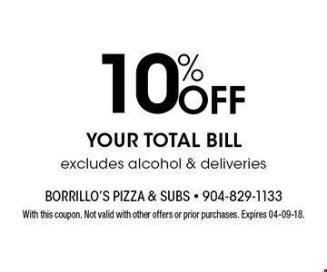 10% Off YOUR TOTAL BILLexcludes alcohol & deliveries. With this coupon. Not valid with other offers or prior purchases. Expires 04-09-18.