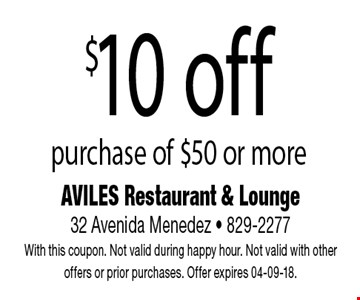 $10 off purchase of $50 or more.