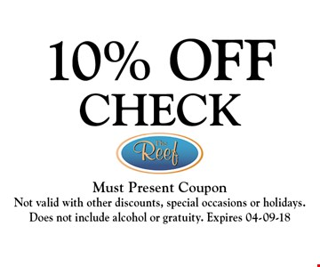 10% OFF CHECK. Must Present Coupon Not valid with other discounts, special occasions or holidays. Does not include alcohol or gratuity. Expires 04-09-18