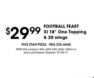 $29.99FOOTBALL FEASTXl 18
