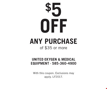 $5 off any purchase of $35 or more. With this coupon. Exclusions may apply. LF2017.