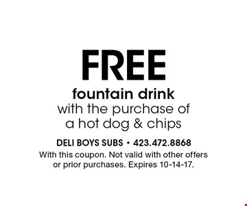 FREE fountain drink with the purchase of