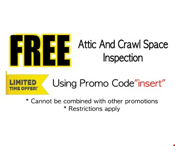 Free attic and crawl space inspection using promo code