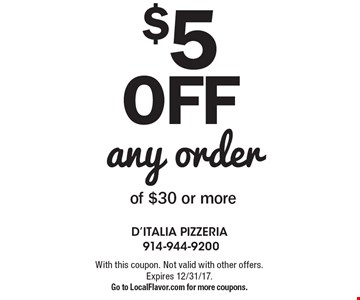 $5off any orderof $30 or more. With this coupon. Not valid with other offers. Expires 12/31/17.Go to LocalFlavor.com for more coupons.