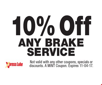 10% Off Any Brake Service. Not valid with any other coupons, specials or discounts. A MINT Coupon. Expires 11-04-17.