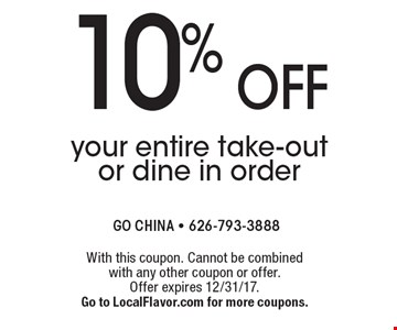 10% off your entire take-out or dine in order. With this coupon. Cannot be combined with any other coupon or offer. Offer expires 12/31/17. Go to LocalFlavor.com for more coupons.