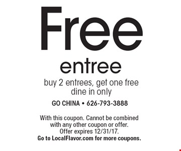 Free entree buy 2 entrees, get one freedine in only. With this coupon. Cannot be combined with any other coupon or offer. Offer expires 12/31/17. Go to LocalFlavor.com for more coupons.