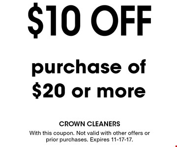 $10 off purchase or $20or more. With this coupon. Not valid with other offers or prior purchases. Expires 11-17-17.