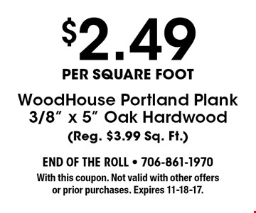 $2.49per square foot WoodHouse Portland Plank3/8