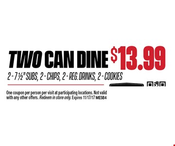TWO CAN DINE FOR $13.992-7.5