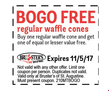 BOGO FREE regular waffle cones. Expires 11/5/17 Not valid with any other offer. Limit one coupon per person. Duplicates not valid. Valid only at Bruster's of St. Augustine.Must present coupon. 210MTBOGO