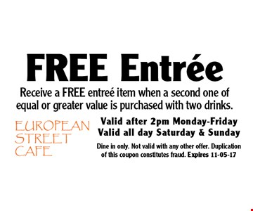 Free Entree. Dine in only. Not valid with any other offer. Duplication of this coupon constitutes fraud. Expires 11-05-17
