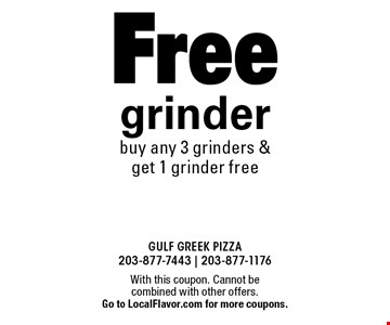 Free grinder. Buy any 3 grinders & get 1 grinder free. With this coupon. Cannot be combined with other offers. Go to LocalFlavor.com for more coupons.