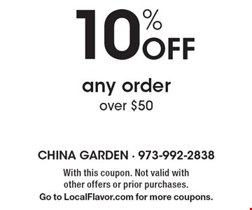 10% off any order over $50. With this coupon. Not valid with other offers or prior purchases. Go to LocalFlavor.com for more coupons.