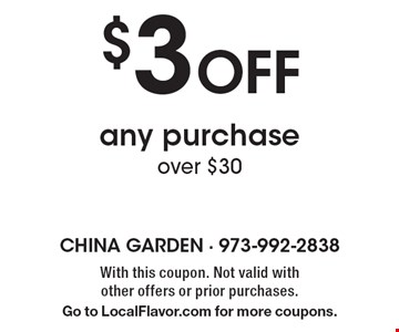 $3 off any purchase over $30. With this coupon. Not valid with other offers or prior purchases. Go to LocalFlavor.com for more coupons.